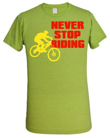 Never Stop Riding