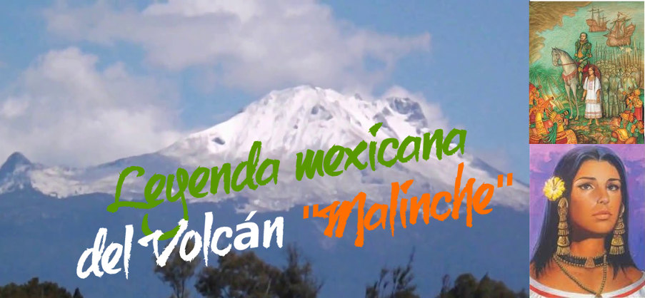 Mexican History about Malinche Mountain